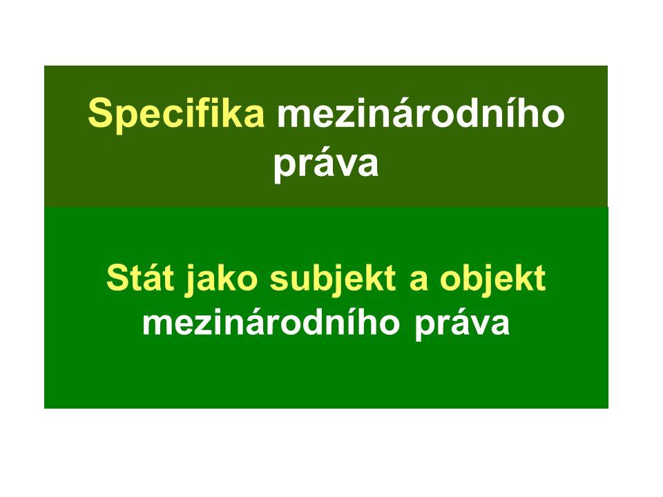 Specifika mezinárodního práva