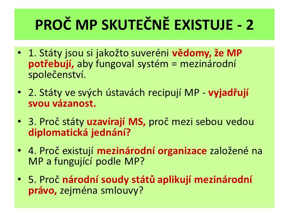 PROČ MP SKUTEČNĚ EXISTUJE - 2
