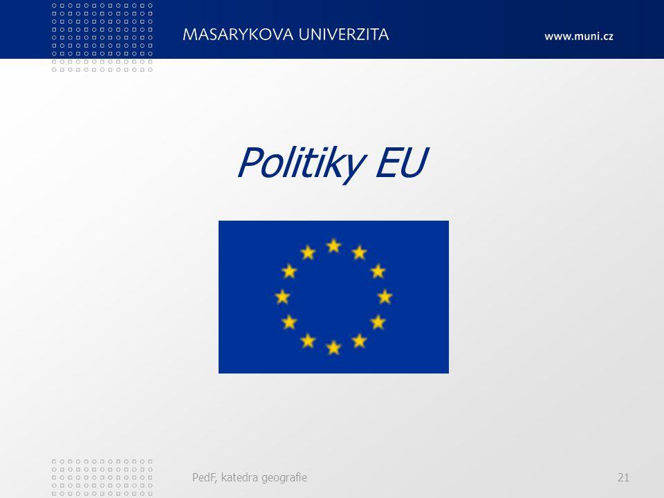 Politiky EU PedF, katedra geografie 21