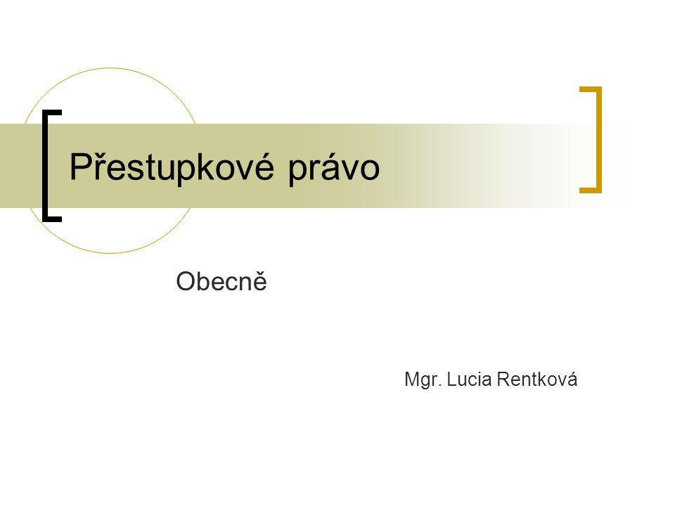 Obecně Mgr. Lucia Rentková