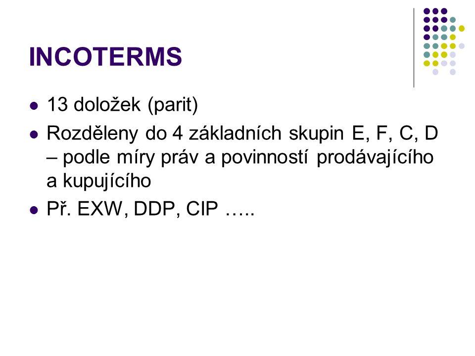 INCOTERMS 13 doložek (parit)