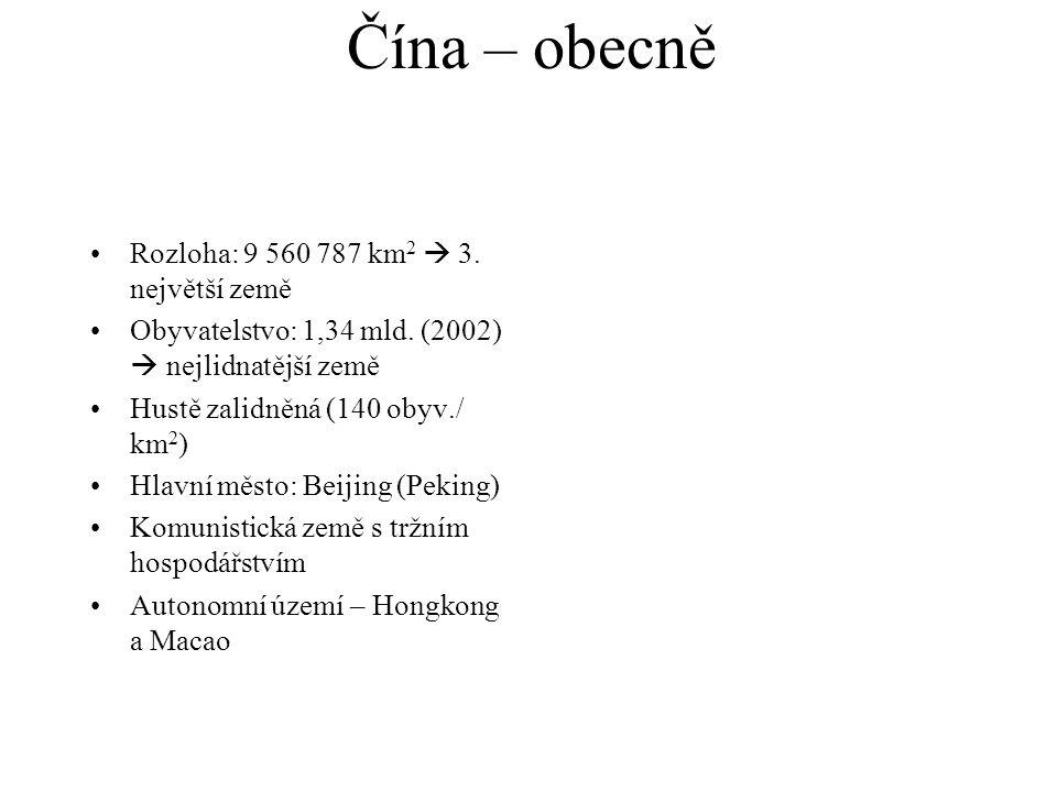 Čína – obecně Rozloha: 9 560 787 km2  3. největší země