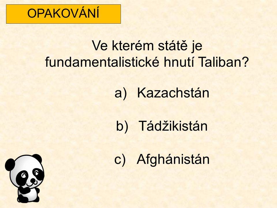Ve kterém státě je fundamentalistické hnutí Taliban