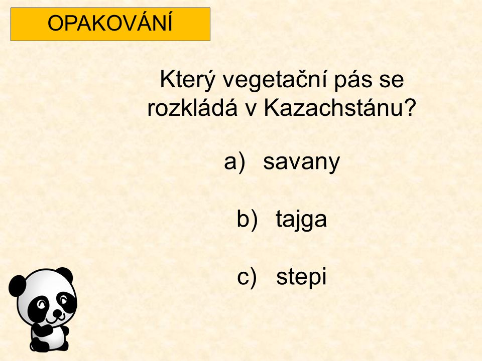 Který vegetační pás se rozkládá v Kazachstánu