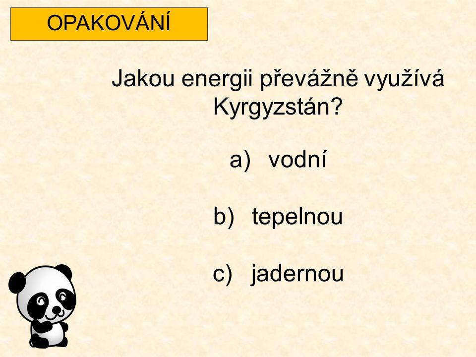 Jakou energii převážně využívá Kyrgyzstán