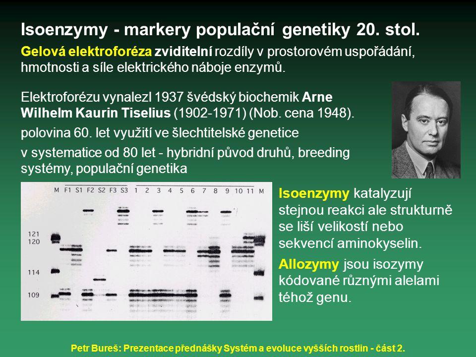 Isoenzymy - markery populační genetiky 20. stol.