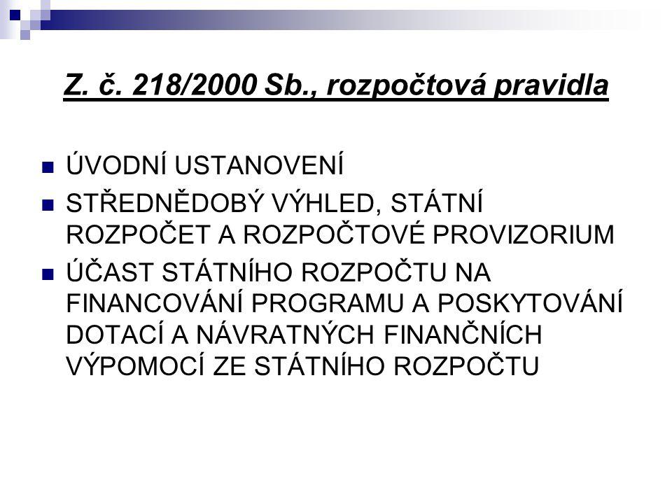 Z. č. 218/2000 Sb., rozpočtová pravidla