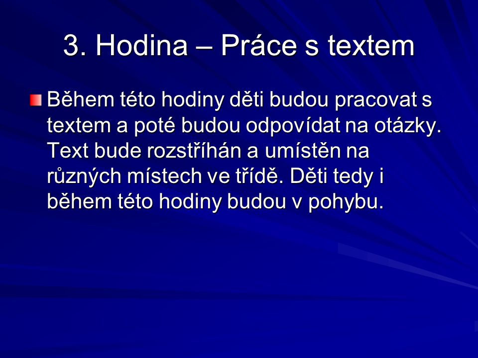 3. Hodina – Práce s textem