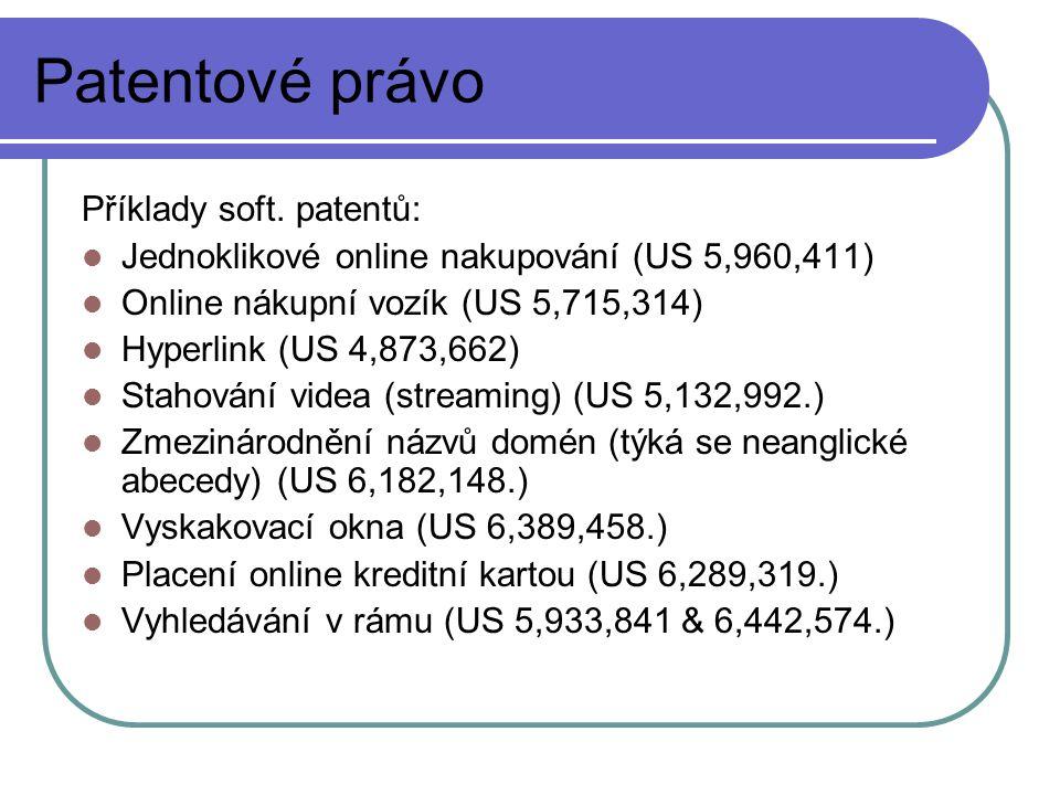 Patentové právo Příklady soft. patentů: