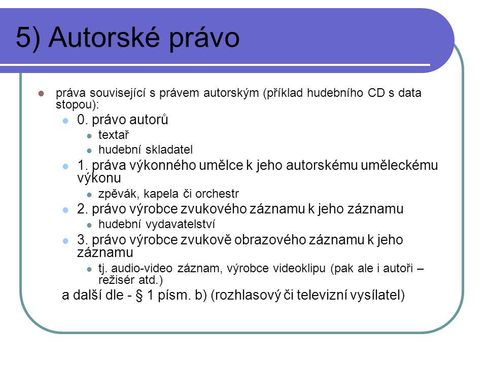 5) Autorské právo 0. právo autorů