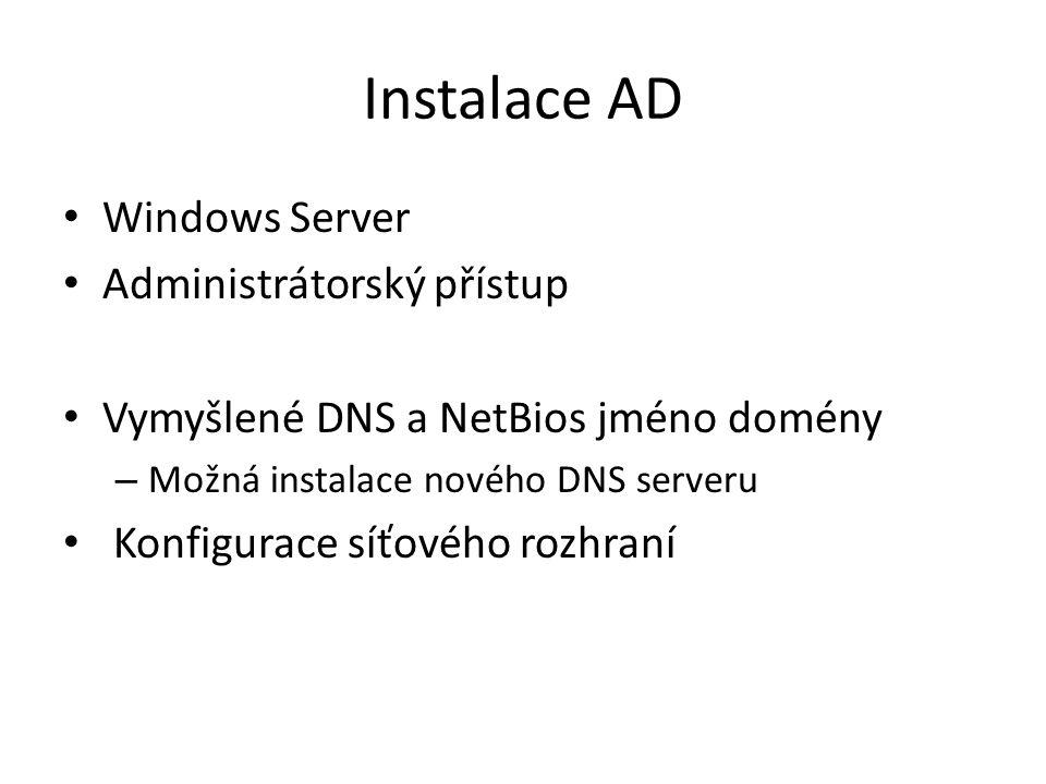 Instalace AD Windows Server Administrátorský přístup
