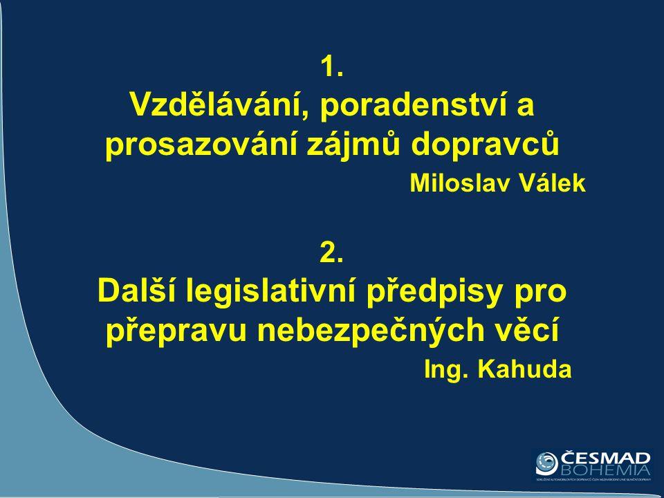 1. Vzdělávání, poradenství a prosazování zájmů dopravců