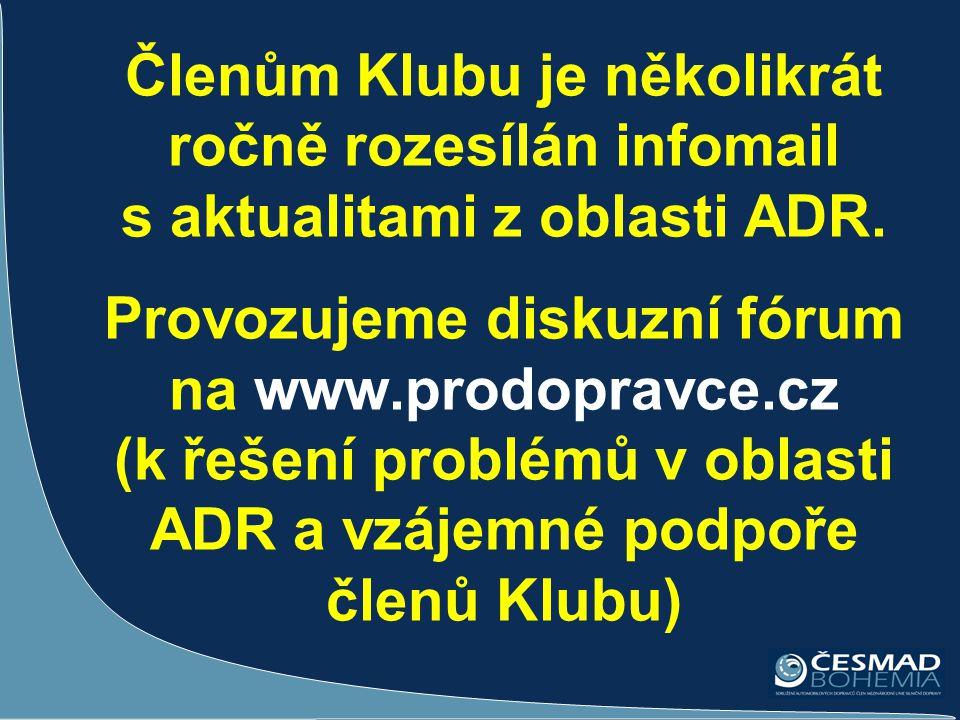 Členům Klubu je několikrát ročně rozesílán infomail s aktualitami z oblasti ADR.