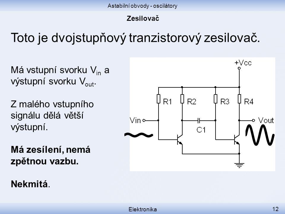 Astabilní obvody - oscilátory