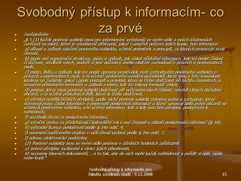 Svobodný přístup k informacím- co za prvé