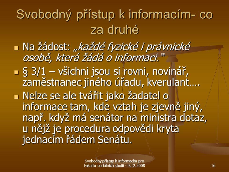 Svobodný přístup k informacím- co za druhé