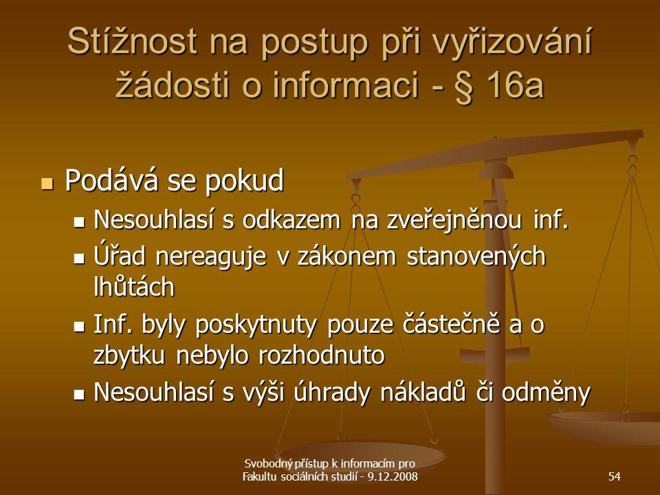 Stížnost na postup při vyřizování žádosti o informaci - § 16a