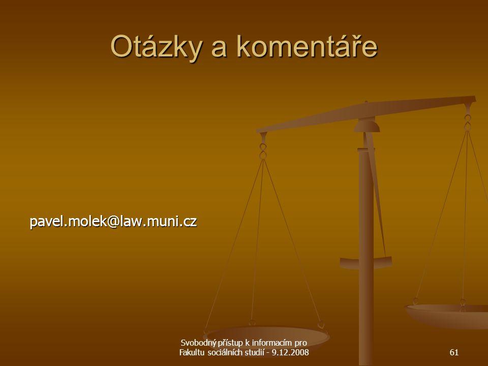 Otázky a komentáře pavel.molek@law.muni.cz