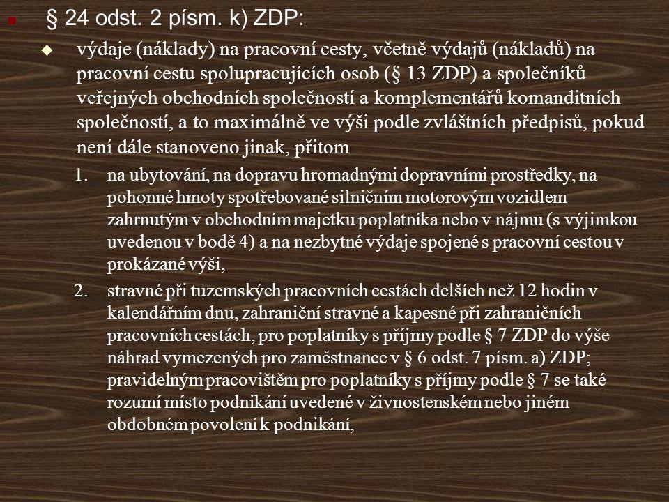 § 24 odst. 2 písm. k) ZDP: