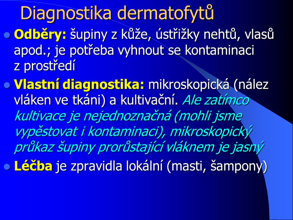 Diagnostika dermatofytů