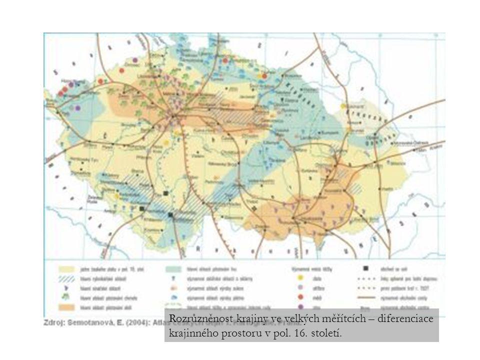 Rozrůzněnost krajiny ve velkých měřítcích – diferenciace