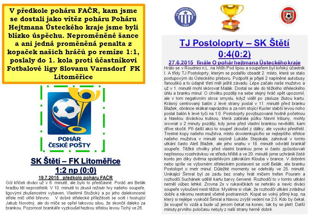TJ Postoloprty – SK Štětí 0:4(0:2)