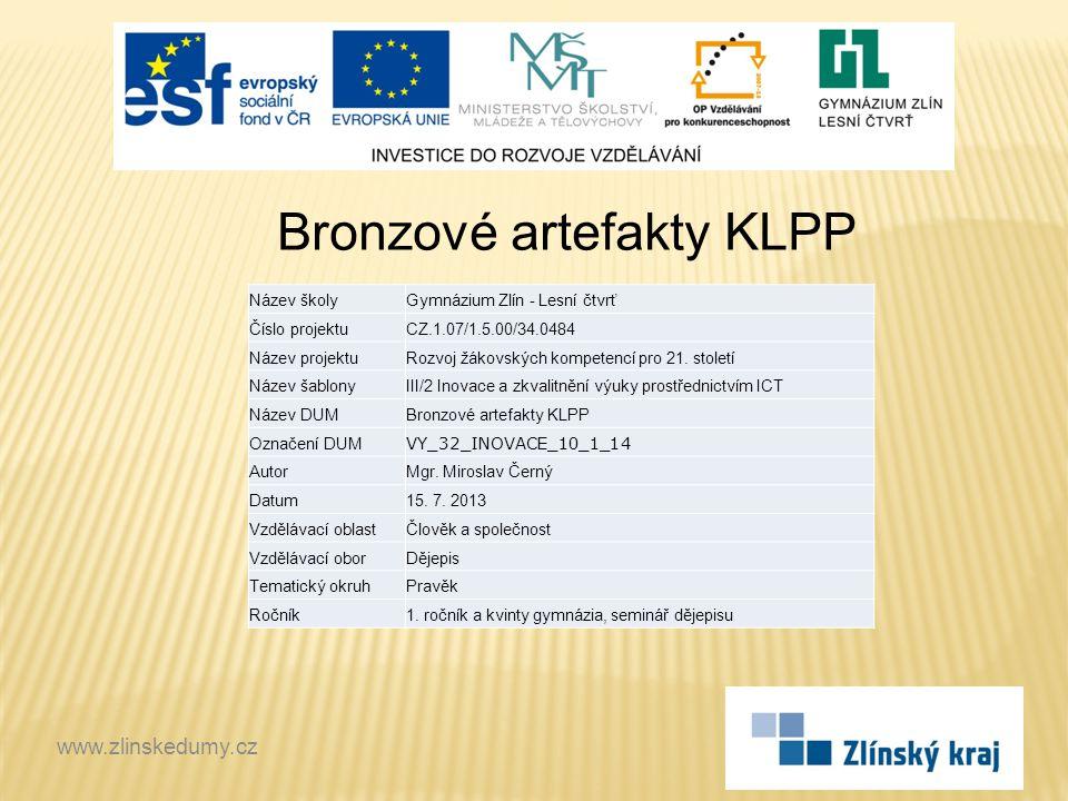 Bronzové artefakty KLPP