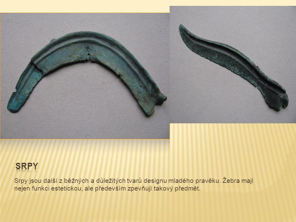 Srpy Srpy jsou další z běžných a důležitých tvarů designu mladého pravěku.