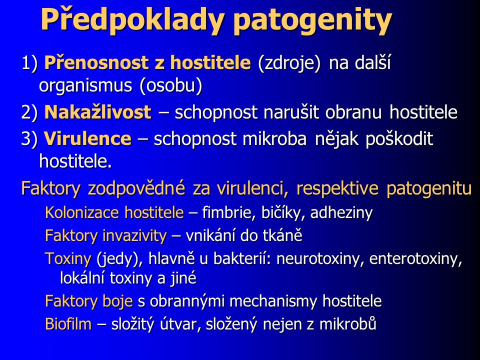Předpoklady patogenity
