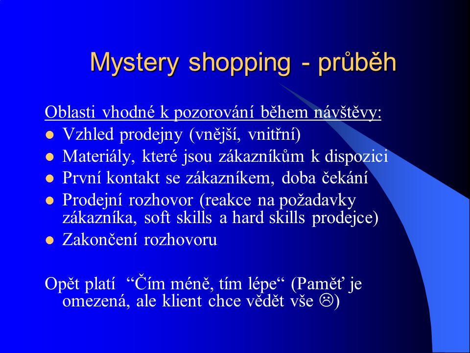 Mystery shopping - průběh