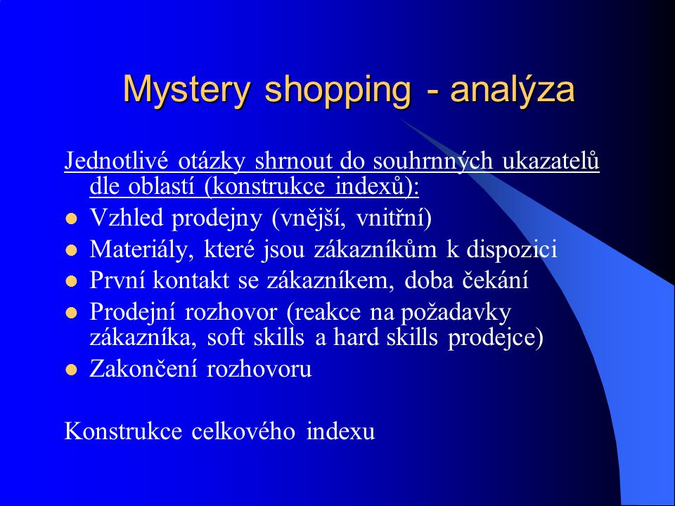 Mystery shopping - analýza