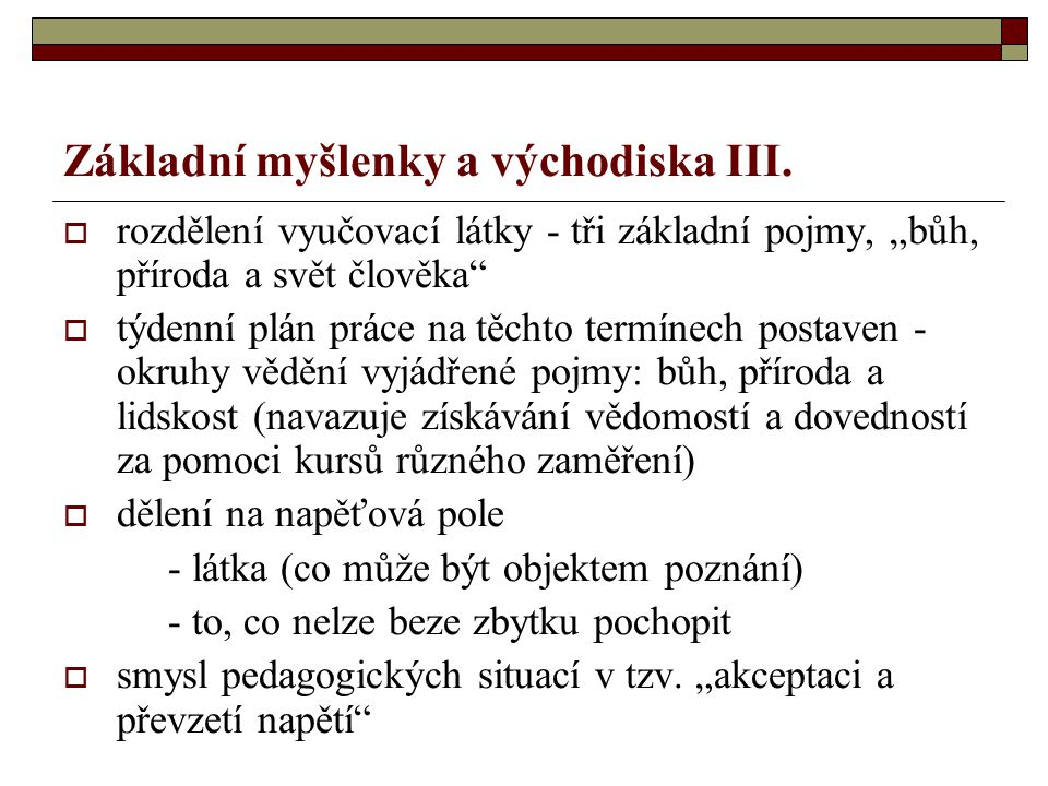 Základní myšlenky a východiska III.