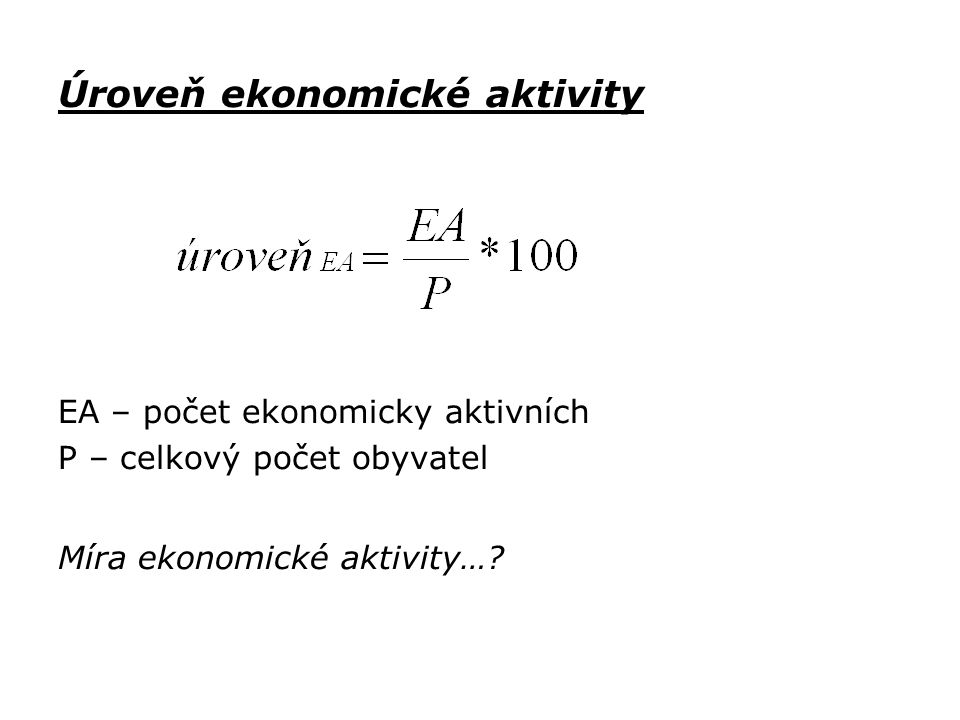 Úroveň ekonomické aktivity