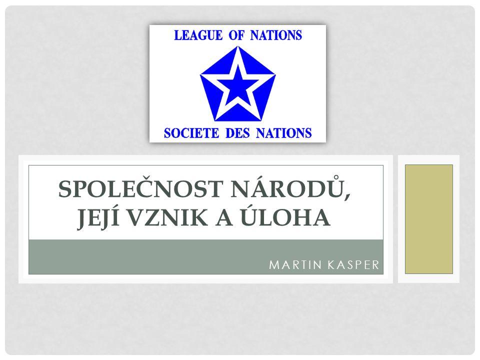 Společnost národů, její vznik a úloha