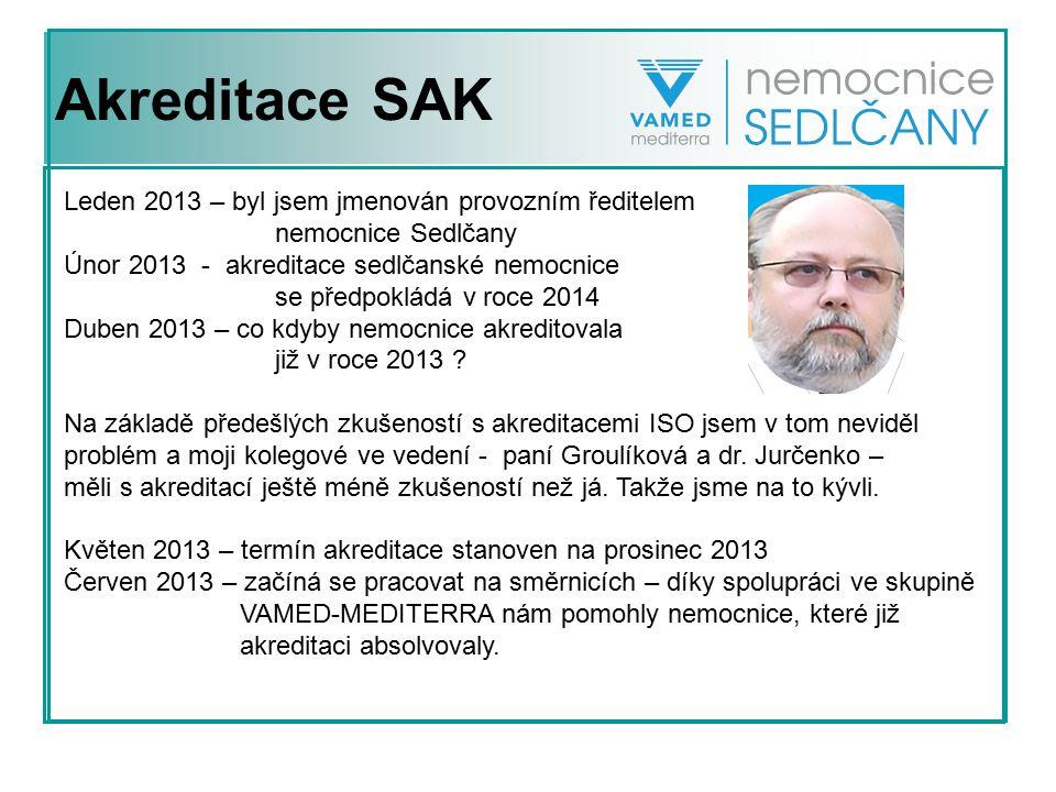 Akreditace SAK Leden 2013 – byl jsem jmenován provozním ředitelem