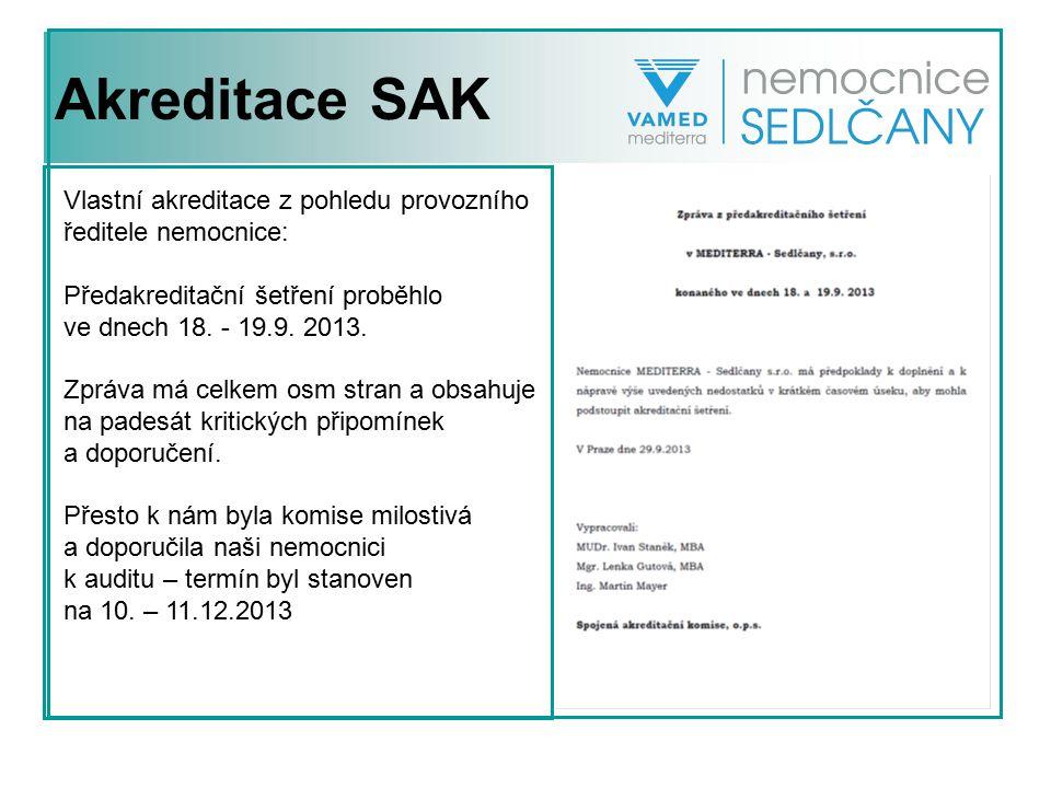 Akreditace SAK Vlastní akreditace z pohledu provozního