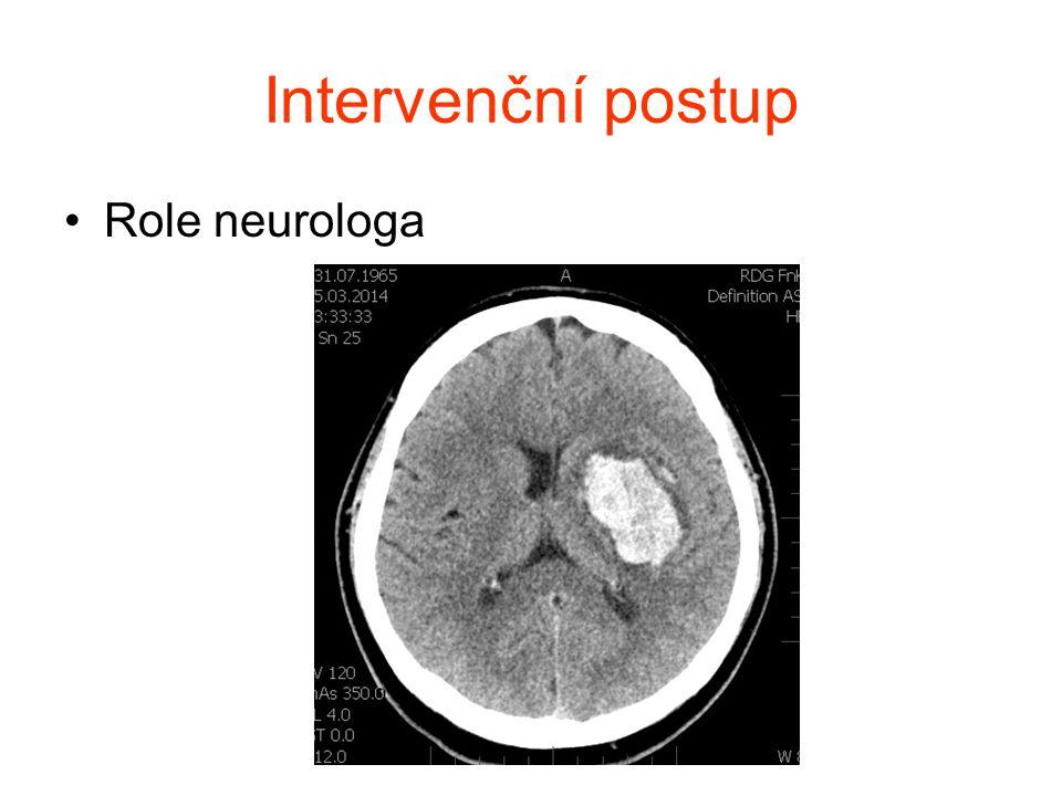 Intervenční postup Role neurologa