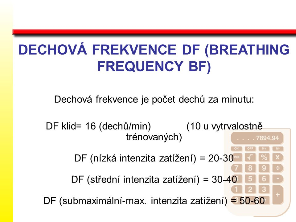 DECHOVÁ FREKVENCE DF (BREATHING FREQUENCY BF)