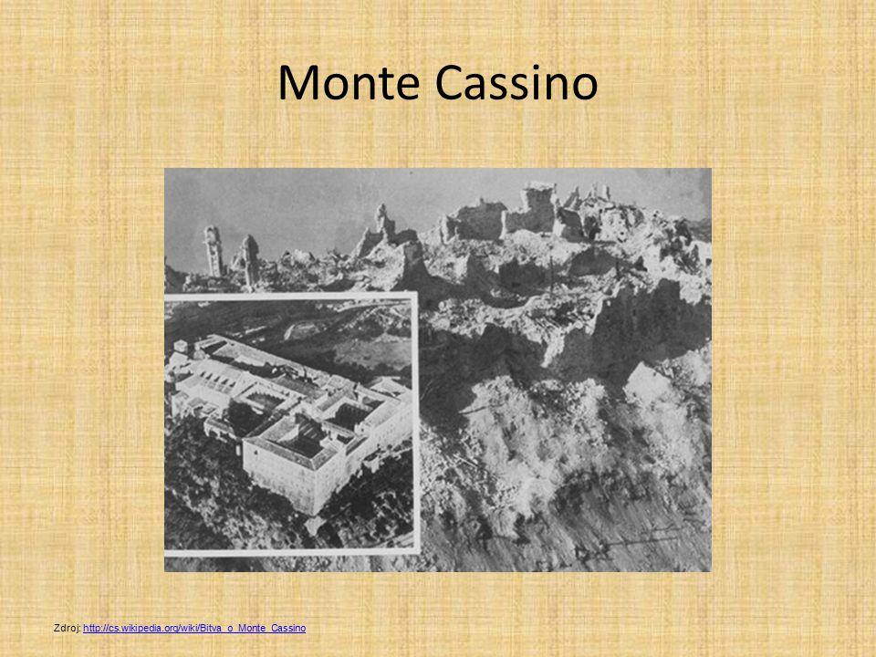 Monte Cassino Zdroj: http://cs.wikipedia.org/wiki/Bitva_o_Monte_Cassino