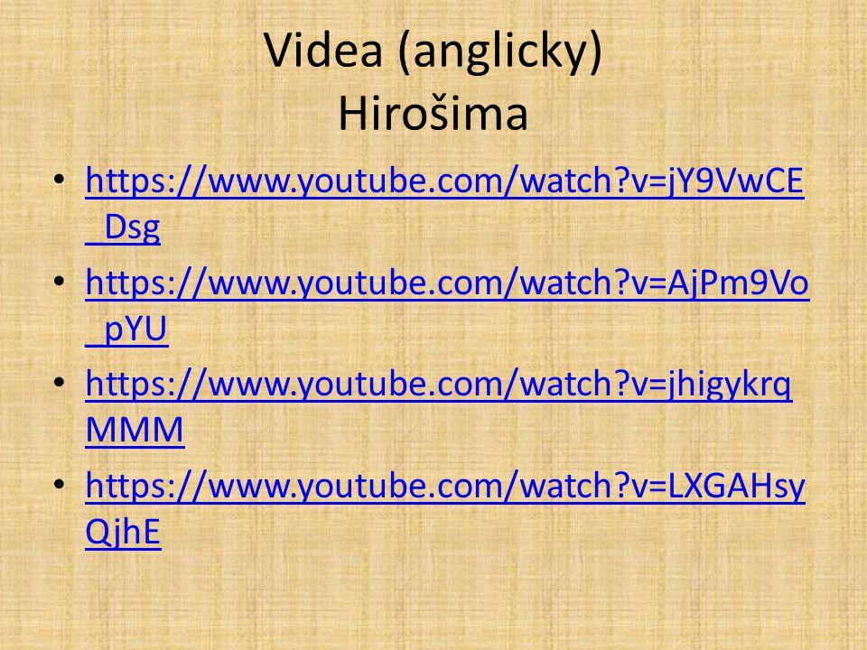 Videa (anglicky) Hirošima