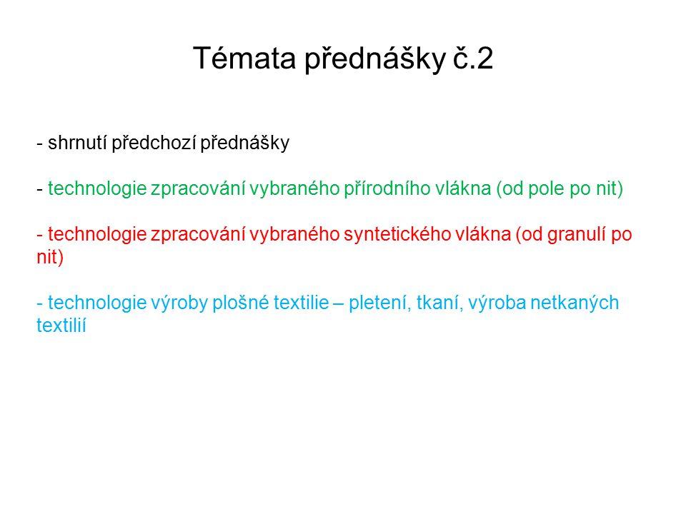 Témata přednášky č.2 - shrnutí předchozí přednášky