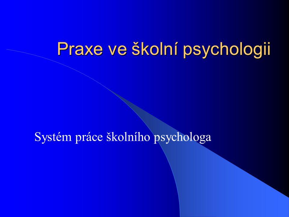Praxe ve školní psychologii