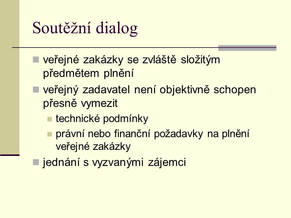 Soutěžní dialog veřejné zakázky se zvláště složitým předmětem plnění