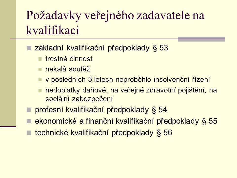 Požadavky veřejného zadavatele na kvalifikaci