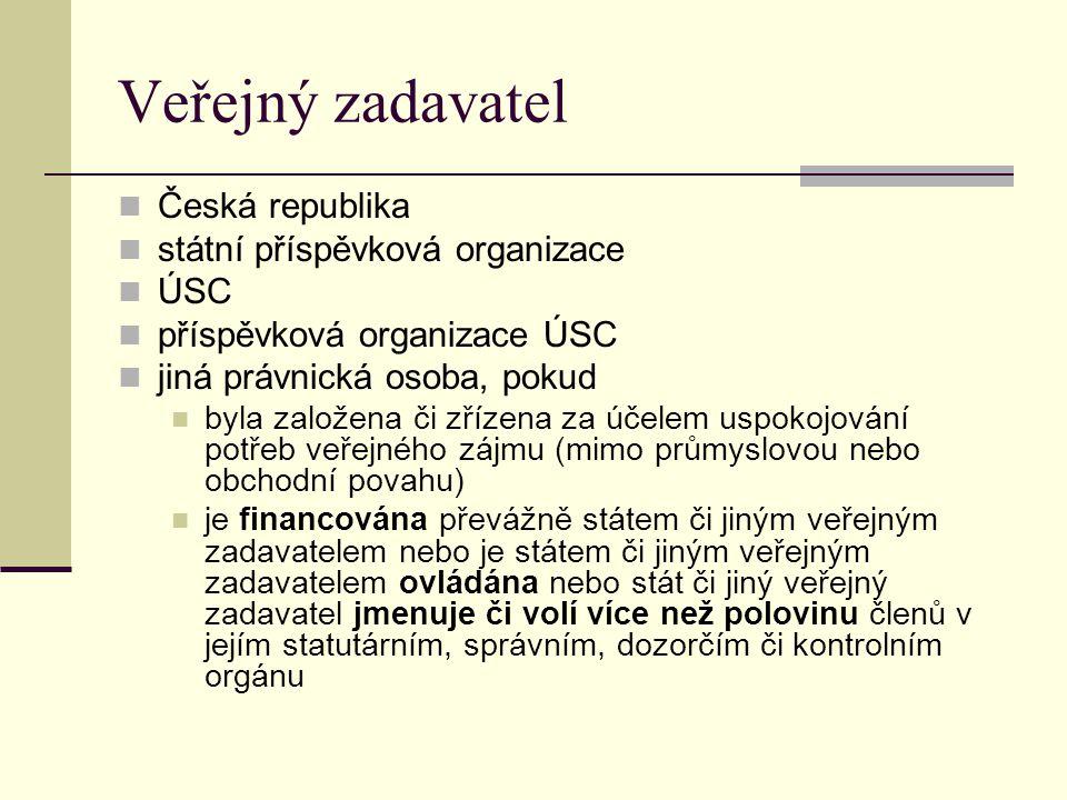 Veřejný zadavatel Česká republika státní příspěvková organizace ÚSC