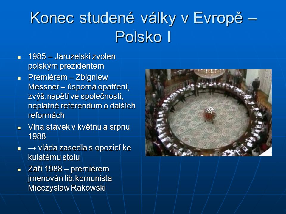 Konec studené války v Evropě – Polsko I