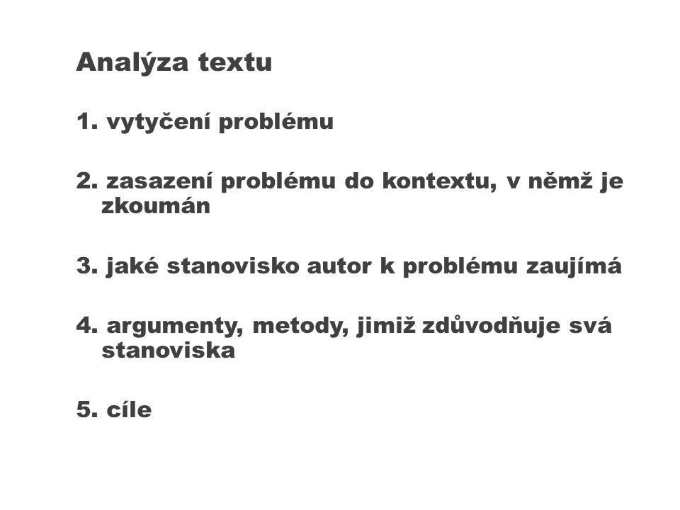Analýza textu 1. vytyčení problému