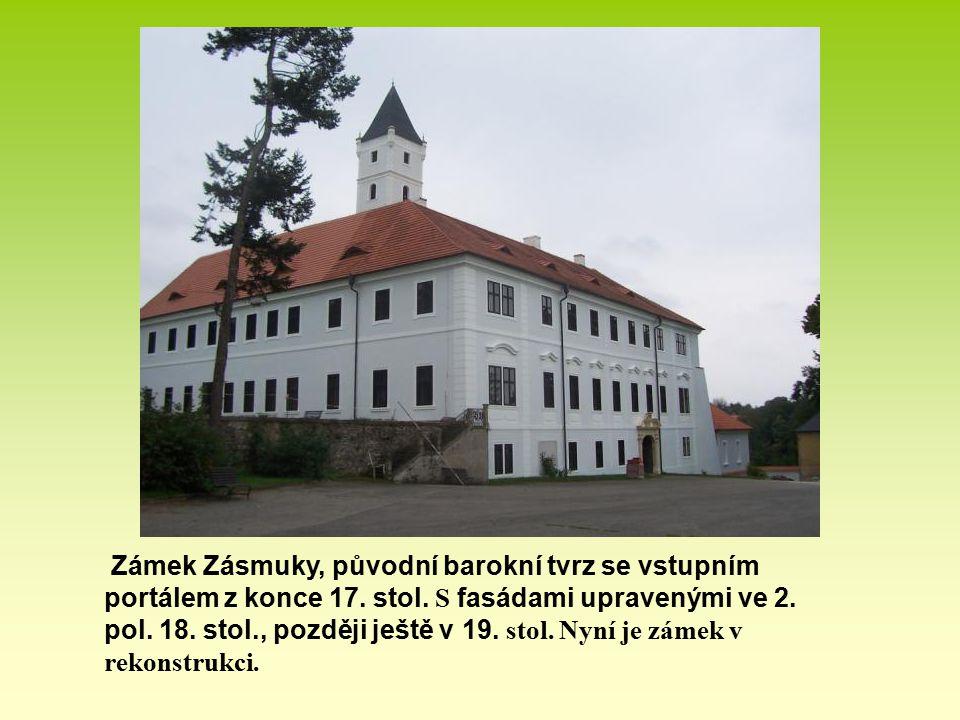 Zámek Zásmuky, původní barokní tvrz se vstupním portálem z konce 17