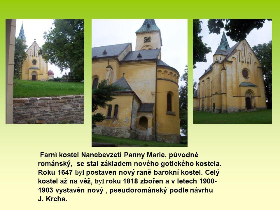 Farní kostel Nanebevzetí Panny Marie, původně románský, se stal základem nového gotického kostela. Roku 1647 byl postaven nový raně barokní kostel. Celý kostel až na věž, byl roku 1818 zbořen a v letech 1900-1903 vystavěn nový , pseudorománský podle návrhu