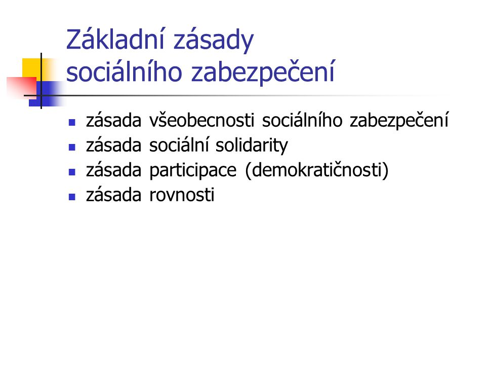 Základní zásady sociálního zabezpečení